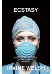 Ecstasy : Three Tales of Chemical Romance - фото обкладинки книги