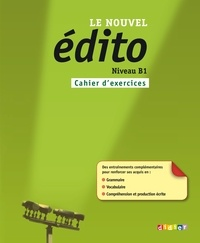 Edito B1. Cahier d'exercices + CD mp3 - фото книги