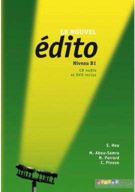 Edito B1. Livre eleve + CD mp3 + DVD - фото книги