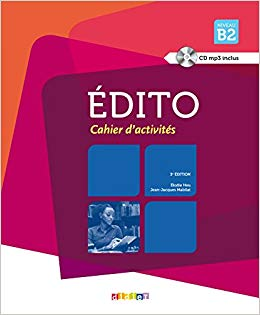 Edito B2. Cahier d'exercices + CD mp3 - фото книги