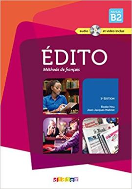 Edito B2. Livre eleve + CD mp3 + DVD - фото книги