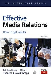 Effective Media Relations: How to Get Results - фото обкладинки книги
