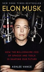 Elon Musk: How the Billionaire CEO of SpaceX and Tesla is Shaping our Future - фото обкладинки книги