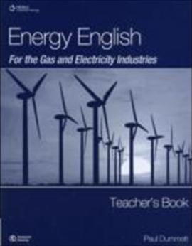 Книга для вчителя Energy English for the Gas and Electricity Industries