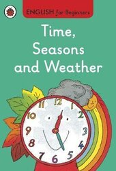 English for Beginners: Time, Seasons and Weather - фото обкладинки книги