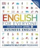 English for Everyone Business English Course Book Level 1 : A Complete Self-Study Programme - фото обкладинки книги