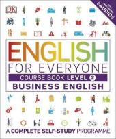 English for Everyone Business English Course Book Level 2 : A Complete Self-Study Programme - фото обкладинки книги