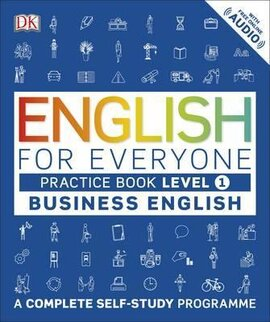 English for Everyone Business English Practice Book Level 1 : A Complete Self-Study Programme - фото книги