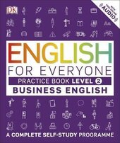 English for Everyone. Business English Practice Book Level 2. A Complete Self-Study Programme - фото обкладинки книги