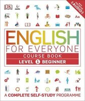 English for Everyone Course Book Level 1 Beginner : A Complete Self-Study Programme - фото обкладинки книги