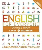 English for Everyone Course Book Level 2 Beginner : A Complete Self-Study Programme - фото обкладинки книги