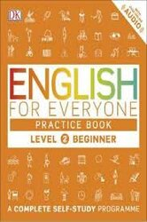 English for Everyone Practice Book Level 2 Beginner : A Complete Self-Study Programme - фото обкладинки книги