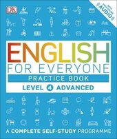 English for Everyone Practice Book Level 4 Advanced : A Complete Self-Study Programme - фото обкладинки книги