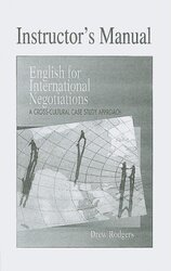 English for International Negotiations Instructor's Manual : A Cross-Cultural Case Study Approach - фото обкладинки книги