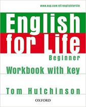 English for Life Beginner: Workbook with Key - фото обкладинки книги