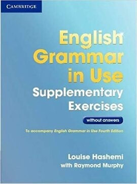 English Grammar in Use 3rd Edition Supplementary Exercises without answers - фото книги