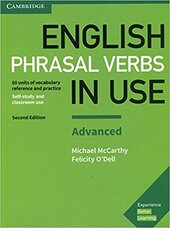 English Phrasal Verbs in Use Advanced Book with Answers : Vocabulary Reference and Practice - фото обкладинки книги