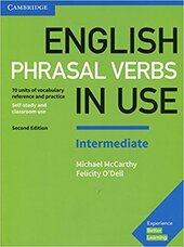 English Phrasal Verbs in Use Intermediate Book with Answers : Vocabulary Reference and Practice - фото обкладинки книги