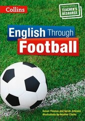 English Through Football - Teacher's Book - фото обкладинки книги