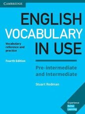 English Vocabulary in Use Pre-intermediate and Intermediate Book with Answers : Vocabulary Reference and Practice - фото обкладинки книги