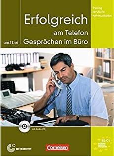 Erfolgreich am Telefon und bei Gesprachen im Buro. Kursbuch mit CD - фото книги