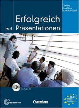 Erfolgreich bei Prasentationen. Kursbuch mit CD - фото книги