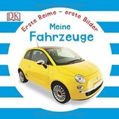 Erste Reime - erste Bilder: Fahrzeuge - фото обкладинки книги