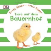 Erste Reime - erste Bilder: Tiere auf dem Bauernhof - фото обкладинки книги