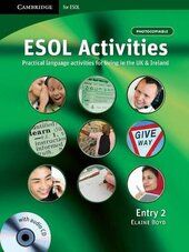 ESOL Activities Entry 2 : Practical Language Activities for Living in the UK and Ireland - фото обкладинки книги