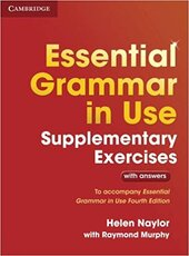 Essential Grammar in Use Supplementary Exercises To Accompany Essential Grammar in Use Fourth Edition - фото обкладинки книги