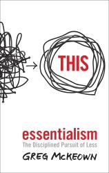 Essentialism: The Disciplined Pursuit of Less - фото обкладинки книги