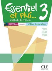 Essentiel et plus : Cahier d'exercices 3 - фото обкладинки книги