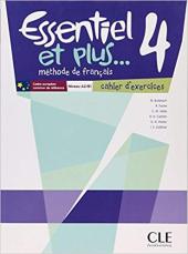Essentiel et plus : Cahier d'exercices 4 - фото обкладинки книги