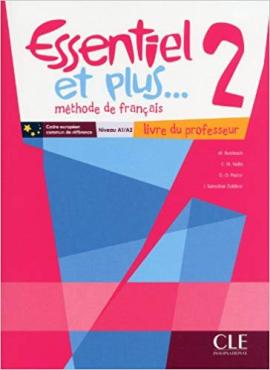 Essentiel еt Plus : Guide Pedagogique 2 & CD-Audio - фото книги