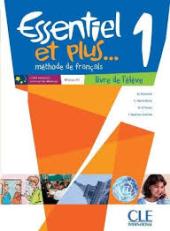 Essentiel et plus : Livre de l'eleve 1 & CD mp3 - фото обкладинки книги