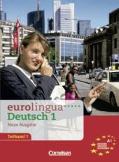 Eurolingua 1 Teil 1 (1-8) Kurs- und Arbeitsbuch (містить підручник і роб.зошит) - фото обкладинки книги