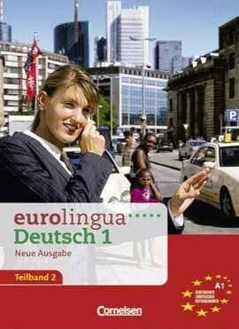 Eurolingua 1 Teil 2 (9-16) Kurs- und Arbeitsbuch (містить підручник і роб.зошит) - фото книги