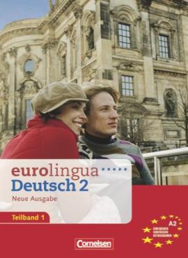 Eurolingua 2 Teil 1 (1-8) Kurs- und Arbeitsbuch (містить підручник і роб.зошит) - фото книги