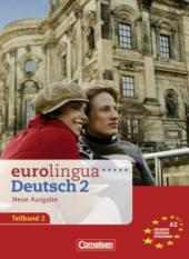 Eurolingua 2 Teil 2 (9-16) Kurs- und Arbeitsbuch (містить підручник і роб.зошит) - фото обкладинки книги