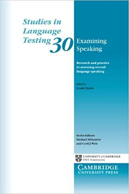 Examining Speaking: Research and Practice in Assessing Second Language Speaking - фото книги