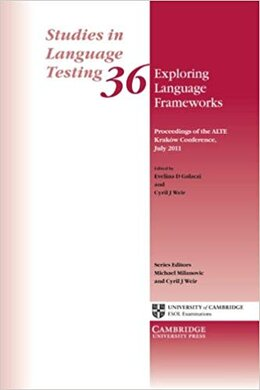 Exploring Language Frameworks: Proceedings of the ALTE Krakw Conference - фото книги