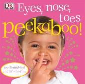 Eyes, Nose, Toes Peekaboo! - фото обкладинки книги