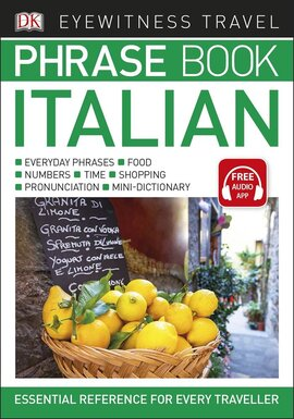Eyewitness Travel Phrase Book Italian : Essential Reference for Every Traveller - фото книги
