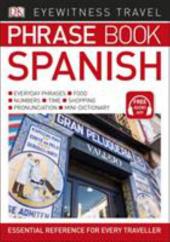 Eyewitness Travel Phrase Book Spanish : Essential Reference for Every Traveller - фото обкладинки книги