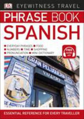 Eyewitness Travel Phrase Book Spanish : Essential Reference for Every Traveller - фото книги