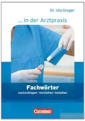 Fachworter in der Arztpraxis. Medizinische Fachangestellte 1-3 NEU - фото обкладинки книги