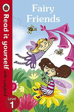 Fairy Friends - Read it yourself with Ladybird : Level 1 - фото книги