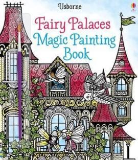 Fairy Palaces. Magic Painting Book - фото книги