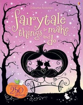 Fairytale Things to Make and Do - фото книги