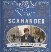 Fantastic Beasts and Where to Find Them - Newt Scamander. A Movie Scrapbook - фото обкладинки книги